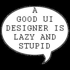 ui-designer-lazy-stupid