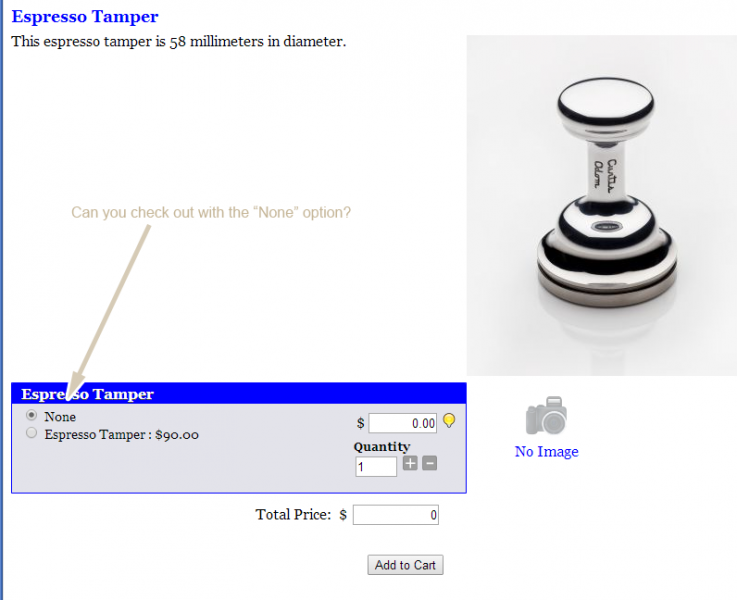 "Beautiful metal espresso tamper. Checkout option for ""none"" product."